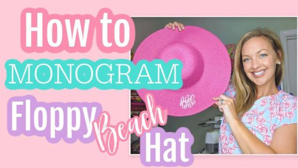 How to monogram a floppy beach hat on your embroidery machine: machine embroidery tutorial
