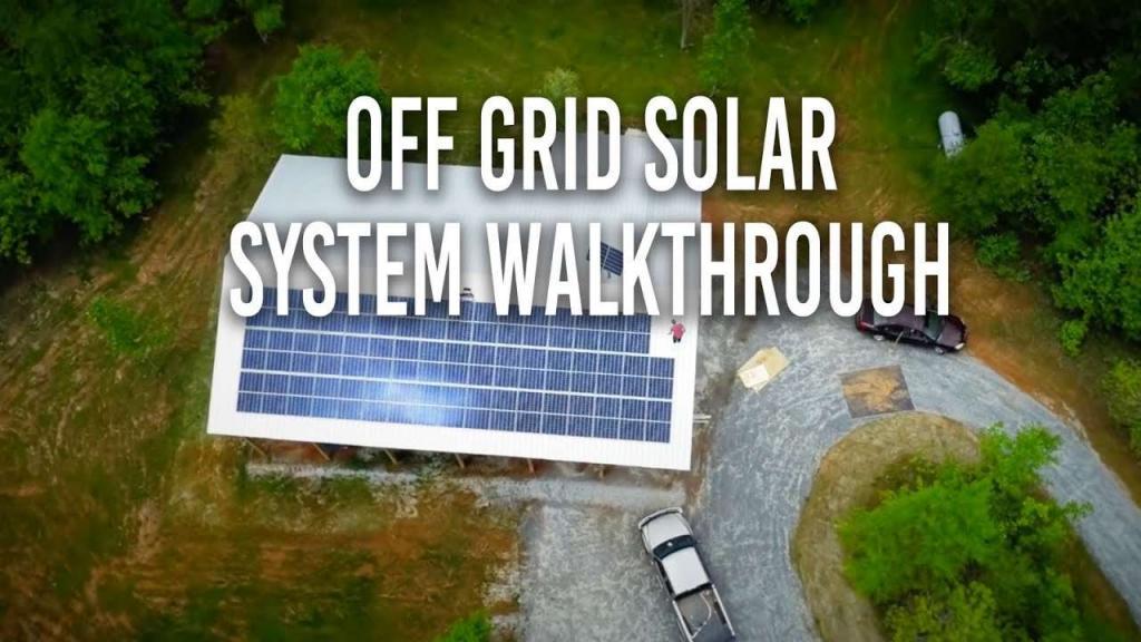 Off grid solar system walkthrough